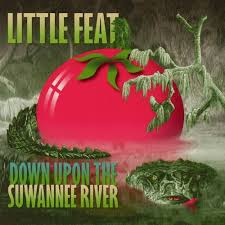 Little Feat Fat Man In The Bathtub by Down Upon The Suwannee River Little Feat Songs Reviews