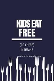Omaha Area Pumpkin Patch by Big List Omaha Restaurants Where Kids Eat Free Or Cheap Where