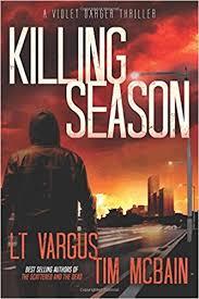 Killing Season Violet Darger Volume 2 LT Vargus Tim McBain 9781974212989 Amazon Books