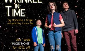 A Wrinkle In Time Live On Stage #MagikTheatre | Enter To Win 4 Pack ...