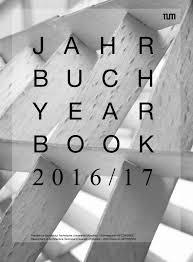 jahrbuch 2016 17 by fakultät für architektur tu münchen issuu