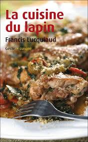 cuisine du lapin broché francis lucquiaud achat livre