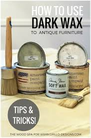 How To Use Dark Wax To Antique Furniture • Grillo Designs