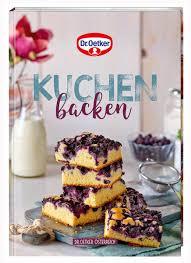 kuchen backen backen macht freude nr 39 dr oetker österreich