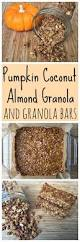 Pumpkin Flaxseed Granola Nutrition Info by Best 25 Pumpkin Granola Ideas On Pinterest Cooking Pumpkin