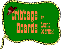 Cribbage Boards By Lorne Mertick About The Artist