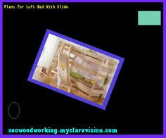 Wood Plans For Loft Bed by Plans For Building A Loft Bed 121038 Woodworking Plans And