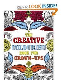 The Creative Colouring Book For Grown Ups Michael OMara Books 9781843178699