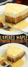 Pumpkin Layer Cheesecake by Layered Maple Pumpkin Cheesecake Pie Frugal Mom Eh