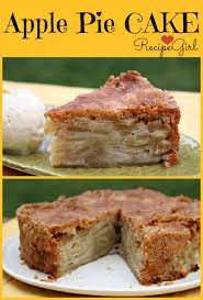 Cinnamon Apple Pie Cake Recipe Girl