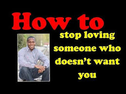 How To Stop Loving Someone Who Doesnt Want You