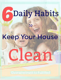 Habits To Keep Your House Clean