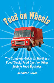 Small Food Business | How To Start A Food Truck Business Book Is Now ... Start Your Food Truck Business In Indiassi Trucks Manufacturer Food Truck Cookoff Starts Small Business Week Off On A Tasty Note 7step Plan For How To Start A Mobile Truck Launch Uae Xtra Dubai Magazine To Career Services Cal Poly San Luis Obispo Restaurant What You Need Know Before Starting 4 Legal Details That Matter Grow Your Food In 2018 Case Studies Blog Behind The Scenes With An La Trucker Manila Machine Filipino Stuff That Goes Wrong When Youre