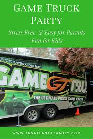 99 Game Truck Party The Easiest Birthday Ever