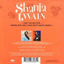Whose Bed Shania Twain by Cd Singles Shania Twain I Ain U0027t No Quitter Whose Bed Have