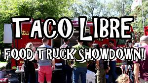 100 Taco Truck Seattle TACO LIBRE Food Truck Showdown Mobile Food Rodeo In YouTube