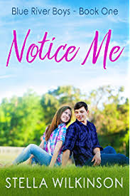 Notice Me Young Adult Romance Blue River Boys Book 1