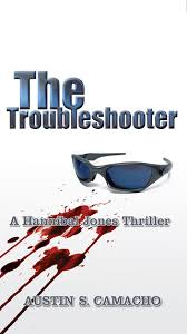 The Troubleshooter Ebook By Austin S Camacho