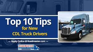 10 Tips For New Truck Drivers - Roadmaster Drivers School