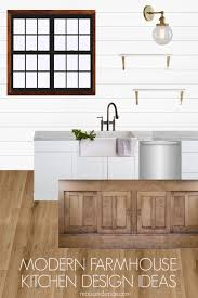 Modern Farmhouse Kitchen Design Ideas Get 8 Tips For A Gorgeous Look