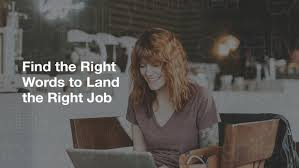 Find The Right Words To Land The Right Job | Official ... 17 Best Resume Skills Examples That Will Win More Jobs How To Optimise Your Cv For The Algorithms Viewpoint Buzzwords Include And Avoid On Your Cleverism 2018 Cover Letter Verbs Keywords For Attracting Talent With Job Title Hr Daily Advisor Sales Manager Sample Monstercom 11 Amazing Automotive Livecareer What Should Look Like In 2019 Money No Work Experience 8 Practical Howto Tips