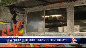 100 Kansas City Food Trucks New Fees Announced For Food Truck Owners For First Fridays