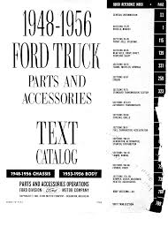 FordPartsWiki - Ford Truck Parts And Accessories Text Catalog FD ... 481956 Ford Pickup Truck Parts Catalog Fenders Beds Bumpers Rocky Mountain Relics 1948 To 1955 Ford Truck Chassis Parts Accsories Book Shop 1949 1950 1951 Chassis Amazoncom Set Of Two Midwest Early Pickup Catalogs 1991 F150 300k Miles Youtube Vintage Fords Pinterest Trucks And 194856 F1 F100 Cornkiller Ifs Front End Mustang Ii Kit F1 Ford Pickup Aftermarket Bucket Seats F2 For Sale 21638 Hemmings Motor News