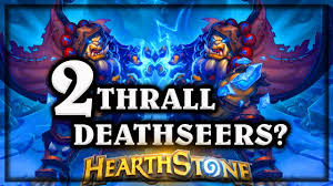 Alarm O Bot Deck Lich King by Hearthstone 2 Thrall Deathseers Are Better Than 1 Knights Of The
