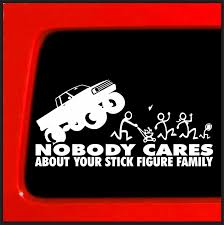 Stick Figure Family Run You Stick Bast*rds Nobody Cares Monster ... Monster Jam Giant Wall Decals Tvs Toy Box Bigfoot Truck Body Wdecals Clear By Traxxas Tra3657 Stickers Room Decor Energy Decal Bedroom Maxd Pack Decalcomania 43 Sideways Creative Vinyl Adhesive Art Wallpaper Large Size Funny Sc10 Team Associated And Vehicle Graphics Kits Design Stock Vector 26 For Rc Cars M World Finals Xvii Competitors Announced All Ideas Of Home Site Garage Car Unique Gift