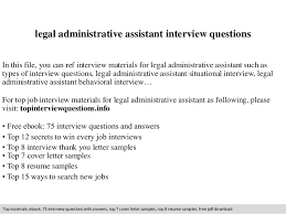 Legal Administrative Assistant Interview Questions In This File You Can Ref Materials For