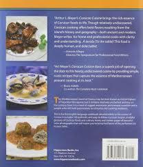 isle of cuisine corsican cuisine flavors of the perfumed isle hippocrene