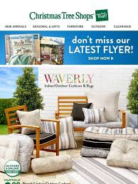 Christmas Tree Shops Dont Miss Our Latest Flyer WaverlyR Indoor Outdoor Cushions Rugs