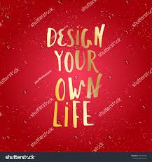 Design Your Own Life Inspirational Quote Stock Vector 598207496 ... Unexpected Journey Cast Navy Tee Official T Shirt Design How To Make Your Own Merchandise Youtube Emejing Designing Shirts At Home Photos Interior Ideas Diy Clothes 5 Projects Cool Your Own Mesmerizing Team Edge Build Kids Youth Tshirt Crowdmade 100 Screen 30 Minimal Workspaces That Stunning Gallery Createecoke With Pictures Wikihow Pic Of Print Tshirt Prting Without