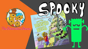 Berenstain Bears Halloween by Berenstain Bears Haunted House Book Storytime Tuesday Youtube
