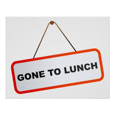 Lunch Break Sign Gone To Poster Jywepn Clipart