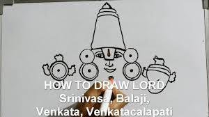 How To Draw Lord Srinivasa Balaji Venkata Venkatacalapati Govinda Venkateswara