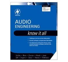 Audio Engineering Know It All
