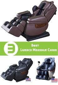 Luraco Irobotics I7 Massage Chair by Best Luraco Massage Chair To Buy Excellent Chairs