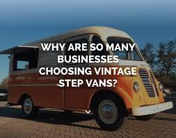 Vintage Step Vans | Mobile Businesses | Pop Ups | Food Trucks ...