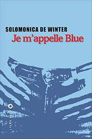 New PDF Release Je Mappelle Blue LITTERATUR French Edition