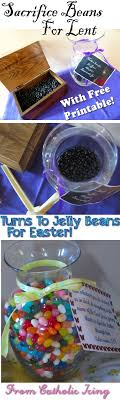 Lenten Sacrifice Beans How To Use These With Kids For Lent And Easter Plus
