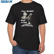 Personalized Nice Men's T Shirt O Neck Trucker I Ll Sleep When I'm ... Left Lane Gang Trucking Tshirt Chemistry T Shirt Ideas Tshirt Is Like Sex The First Time You Are Nervous But Still Its Snowman Brigtees Funny Truck Driver Truckers 18 Wheeler By Kaizendesigns Masculine Colorful Company Design For A Custom Trucker Tees Andy Mullins Mack Trucks Bulldog Transport Rig 100 Dsquared2 Heavy Metal Now 17300 Haulin Apparel Truckfest Mobile Marketing Bored Dark Colors Blind Mime I Love Dad Gift Buy Trucker Cotton And Get Free Shipping On Aliexpresscom