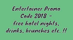 Entertainer Promo Code EDS2019 - Extra 10% Discount On ALL ...
