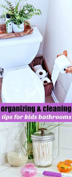 simple organizing and cleaning tips for bathrooms