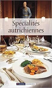 österreichische spezialitäten die beliebtesten rezepte der