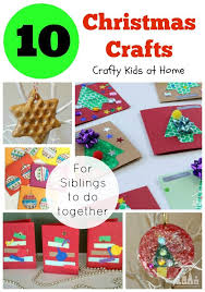 10 Christmas Crafts for Siblings