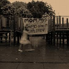 Songs About Children Mommy