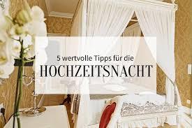 5 wertvolle tipps für die hochzeitsnacht und den tag nach
