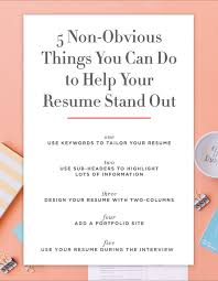 5 Non-Obvious Things You Can Do To Make Your Resume Stand Out ... How To Make Resume Stand Out Fresh 40 Luxury A Cover Make My Resume Stand Out Focusmrisoxfordco 3 Ways To Have Your Promotable You Dental Hygiene Resumeat Stands Names Examples Example Of Rsum Mtn Universal Really Zipjob Chalkboard Theme Template Your Pop With This Free Download 140 Vivid Verbs Write A That Standout Mplates Suzenrabionetassociatscom