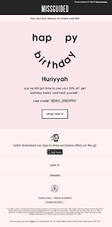 Personalized Birthday Email From Missguided With Discount ... Miss A Coupon Code The Aquarium In Chicago Dresslink Promo Codes October 2019 Findercom Missguidedus Com Ocado Money Off First Order Another Clothing Haulhell Yes With Discount Code Missguided Styles Love Island Ad Singtel Disney On Ice Madewell Discount Womens Fashion Vouchers And Discount Codes Blanqi Lugz Whlist Email From Missguided With Product Recommendations Personalized Birthday Everything But Water 2018 Pizza Hut